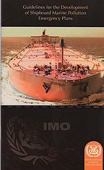 Guidelines for the Development of Shipboard Marine Pollution Emergency Plans (2010 Edition)