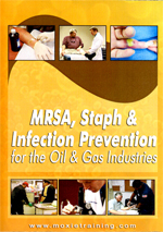 MRSA, Staph & Infection Prevention for the Oil & Gas Industries