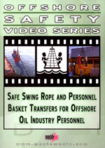 Safe Swing Rope and Personnel Basket Transfers for Offshore Oil Industry Personnel