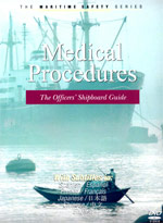 Medical Procedures: The Officers' Shipboard Guide