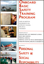 Onboard Basic Safety Training Program: Personal Safety & Social Responsibility